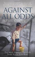 PAUL CONNOLLY __ AGAINST ALL ODDS __ BRAND NEW __ FREEPOST UK