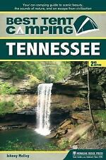 Best Tent Camping: Tennessee: Your Car-Camping Guide to Scenic Beauty, the Sound