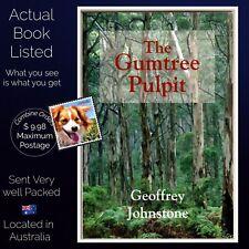 The Gumtree Pulpit Geoffrey Johnstone The Gospel with an Australian Flavour PB