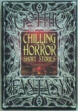 GOTHIC ~ CHILLING HORROR SHORT STORIES ~ ANTHOLOGY OF NEW & CLASSIC TALES ~ HC