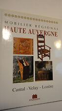 AUVERGNE Mobilier régional Haute Auvergne   1999