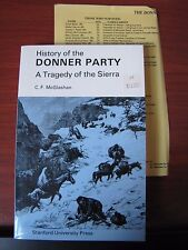 History of the Donner Party: Tragedy of the Sierra by C F McGlashan - 2000 PB