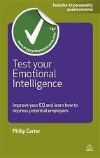 Test Your Emotional Intelligence : Improve Your EQ and Learn How to Impress...