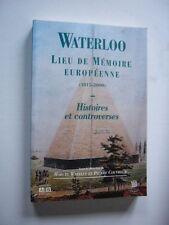 NAPOLEON 1er EMPIRE  WATERLOO  LIEU DE MEMOIRE EUROPEENNE 1815 - 2000  Neuf