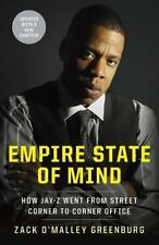Empire State of Mind: How Jay-Z Went from Street Corner to Corner Office, Greenb
