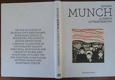 Edvard Munch - A Genius of Printmaking by Gerd Woll - 2013 - 1st Edition - ART