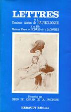 Lettres de la comtesse Adrien de Hauteclocque DEDICACE Hérault 1981 noblesse