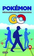 Pokémon GO. Guía no oficial para atraparlos a todos: By AA., VV.