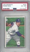 1952 Bowman baseball card #230 Frank Shea, Washington Senators graded PSA 6