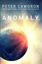 Anomaly by Cawdron, Mr Peter