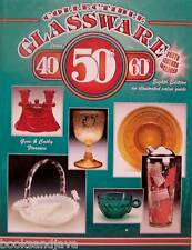 Collectible Glassware from The 40's,50's,60's Illustrated Value Guide -hardcover