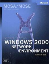 The MCSA Training Kit : Managing a Microsoft Windows 2000 Network Environment...