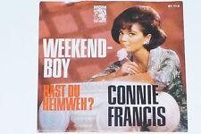 """CONNIE FRANCIS -Weekend-Boy- 7"""" 45"""