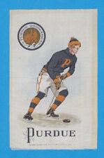 c1910s S22 tobacco silk / felt PURDUE UNIVERSITY - Hockey  NICE!!