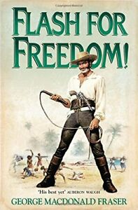 Flash for Freedom! (Flashman 05) By George MacDonald Fraser