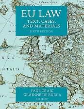 EU Law: Text, Cases, and Materials by Grainne De Burca, Professor Paul Craig (Paperback, 2015)