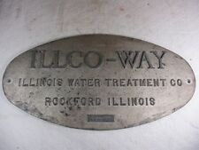 Vtg ILLCO-WAY Illinois Water Treatment Co Metal Name Plaque Advertisement  LARGE