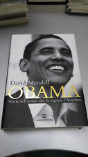 OBAMA Storia dell'uomo che fa sognare l'America, David Mendell, Cairo, 2008