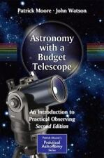 Astronomy with a Budget Telescope: An Introduction to Practical Observing (Paper