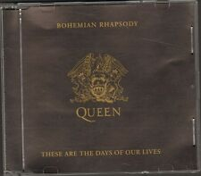 QUEEN Bohemian Rhapsody CDSingle  2 track These Are The Days Of Our Lives 75-'91