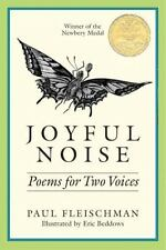 Joyful Noise: Poems for Two Voices by Fleischman, Paul