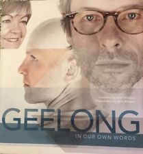 GEELONG IN OUR OWN WORDS