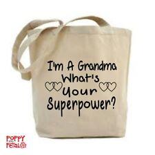 Grandma Tote Bag, ho un Grandma AM, qual è il tuo superpotere?
