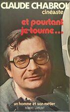 CLAUDE CHABROL CINEASTE - ET POURTANT JE TOURNE..... 1976