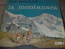 LP CORO DELLA S.A.T. LA  MONTANARA ORIGINALE ODEON 1961 EX+/N-MINT