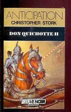 Fleuve Noir Anticipation 1485 Christopher STORK Don Quichotte II 1986 NEUF