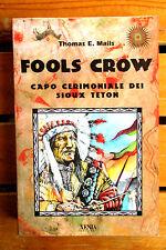 Mails FOOLS CROW capo cerimoniale dei Sioux Teton Xenia 1997