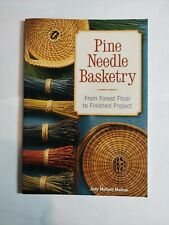 Pine Needle Basketry Book From Forest Floor To Finishrd Product