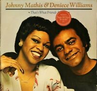 JOHNNY MATHIS AND DENIECE WILLIAMS that's what friends are for 86068 LP PS EX/EX
