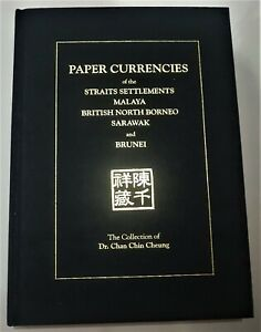 Paper Currencies Book: The Collection of Dr. Chan Chin Cheung