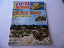 STEEL MASTERS HORS-SERIE ISSUE 31 -SICILE 1943 MILITARY WARGAMING MAGAZINE