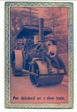 Steam Roller Traction Engine Romance Detained on Slow Train 1912 postcard
