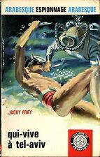 Arabesque Espionnage 479 - Jacky Fray - Qui-vie à Tel-Aviv - EO 1966