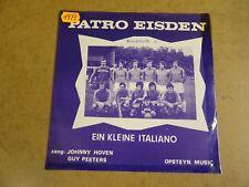 "FOOTBALL VOETBAL SINGLE 45 7"" / PATRO EISDEN"