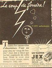 PUBLICITE TOMPON JEX COUP DE FOUDRE EPONGE DE 1938 FRENCH AD PUB RARE VINTAGE