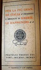 D'Annunzio: Per la più grande Italia 1915 Treves prima impressione 1° migliaio