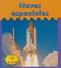 Naves Espaciales by Heather Miller (Spaceships - Children's Spanish Book)