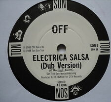"""OFF - Electrica Salsa - Excellent Condition 7"""" Single ZYX SON 1"""