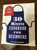 Beginners Cookbook 100 Recipes 30 Minutes Cooking Quick and Easy 162 Pages NEW
