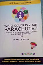 What Color Is Your Parachute?  - Richard N. Bolles - 2012 Paperback