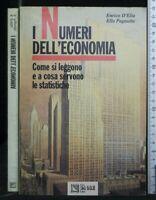 I NUMERI DELL'ECONOMIA. D'Elia, Pagnotta. Il Sole 24 Ore.
