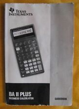 Manual for Texas Instruments BA II Plus Business Calculator Guidebook