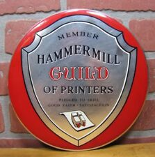 HAMMERMILL GUILD OF PRINTERS Old Sign PLEDGED to SKILL GOOD FAITH SATISFACTION