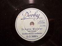 """STREICH-ORCHESTER """"Schatz-Walzer / Liebeslieder"""" Derby 20cm 78rpm Toyphonographs"""