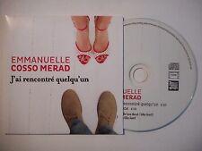EMMANUELLE COSSO MERAD : J'AI RENCONTRE QUELQU'UN ♦ CD SINGLE PORT GRATUIT ♦
