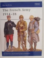 Osprey Book: The French Army 1914–18 - Men-at-Arms 286 World War One
